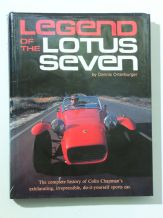 Legend of the Lotus Seven. The Complete History of ... (Ortenberger 1981)